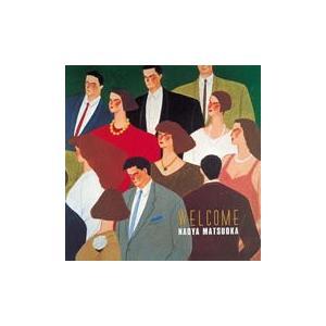 CD)松岡直也/WELCOME(初回出荷限定盤...の関連商品4