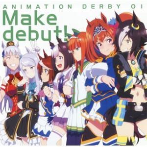 CD)「ウマ娘 プリティーダービー」OP主題歌 ANIMATION DERBY 01 Make debut!/ (LACM-14741)|hakucho