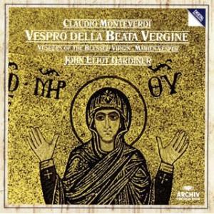 CD)モンテヴェルディ:聖母マリアの夕べの祈り ガーディナー/イングリッシュ・バロック・ソロイスツ モノイオス (UCCA-5009)|hakucho
