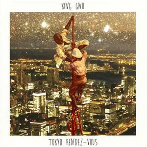 CD)King Gnu/Tokyo Rendez-Vous (BVCL-931)