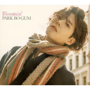 CD)パク・ボゴム/Bloomin'(初回限定盤)(DVD付) (PCCA-4773)|hakucho