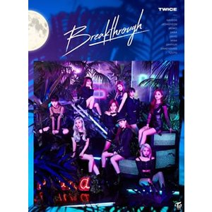CD)TWICE/Breakthrough(初回限定盤A)(初回出荷限定盤)(DVD付) (WPZL-31621)|hakucho