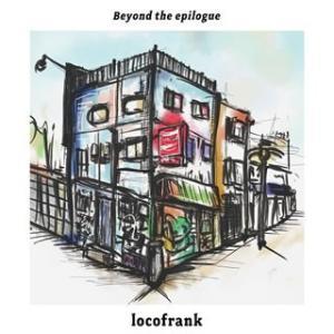 CD)locofrank/Beyond the epilogue (IKKI-1022)|hakucho