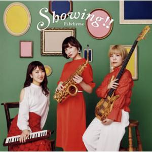 CD)Fabrhyme/Showing!! (KICJ-840)|hakucho