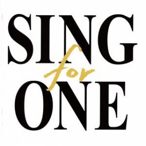 CD)SING for ONE〜みんなとつながる。あしたへつながる。〜 (AICL-3934) (初回仕様)|hakucho