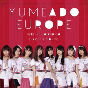 CD)YUMEADO EUROPE/Here we go and go!/Shakin'&Movin'(Typ (QARF-60070) hakucho