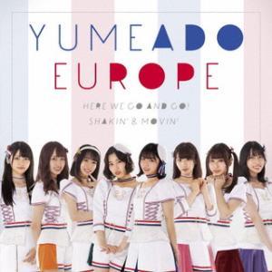 CD)YUMEADO EUROPE/Here we go and go!/Shakin'&Movin'(Typ (QARF-60071) hakucho