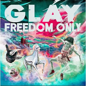 CD)GLAY/FREEDOM ONLY (PCCN-48) (特典あり) hakucho