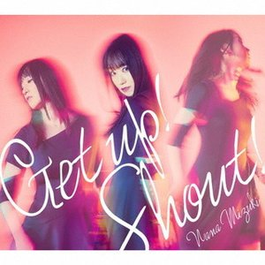 CD)水樹奈々/Get up!Shout! (KICM-2109) (初回仕様)|hakucho