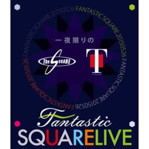 Blu-ray)T-SQUARE/一夜限りのFANTASTIC SQUARE LIVE (OLXL-70001)|hakucho