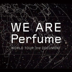 DVD)WE ARE Perfume WORLD TOUR ...