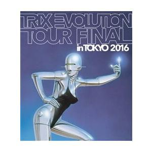Blu-ray)TRIX/TRIX EVOLUTION TOUR FINAL in TOKYO 2016 (KIXM-262)|hakucho