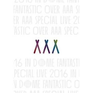 DVD)AAA/AAA Special Live 2016 in Dome-FANTASTIC OVER-〈2枚 (AVBD-92502)|hakucho