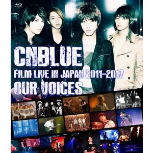 "Blu-ray)CNBLUE/CNBLUE:FILM LIVE IN JAPAN 2011-2017""OUR VOICE (WPXL-90207)