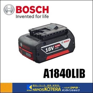 【BOSCH  ボッシュ】純正部品 18Vリチウムイオンバッテリー A1840LIB 4.0Ah|handskotera