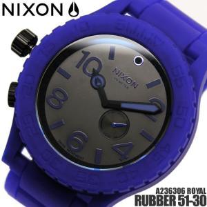 ニクソン RUBBER 51-30 A236306 NIXON 腕時計 メンズ ラバー51-30|hapian
