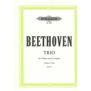 ベートーヴェン : 三重奏曲 ハ長調 作品87 (オーボエ2本、イングリッシュホルン) ペータース出版 happysmile777