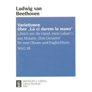 ベートーヴェン : 「ドン・ジョヴァンニ」の「お手をどうぞ」の主題による変奏曲 ハ長調 WoO.28 (オーボエ2本、イングリッシュホルン) ブライト happysmile777