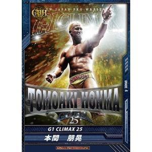 キングオブプロレスリング第14弾BT14-047/G1/本間朋晃/G1 CLIMAX 25