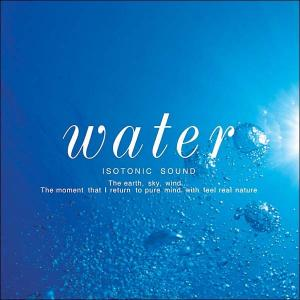 Water 水ヒーリング CD 音楽 癒し ヒーリングミュージック 不眠 ヒーリング|healingplaza
