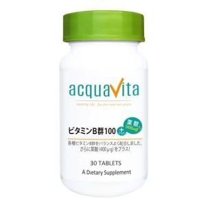 アクアヴィータ ビタミンB群100+葉酸(400μg) 30粒  - ACQUA|healthy-good