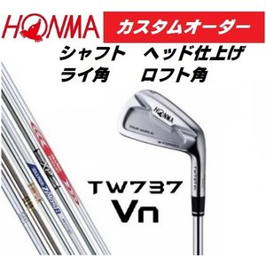 HONMA ホンマ TOUR WORLD TW737Vn アイアン 6本セット(#5〜#10) 【カスタムオーダー】DG/NS/MODUS/ZELOS/XP heartstage