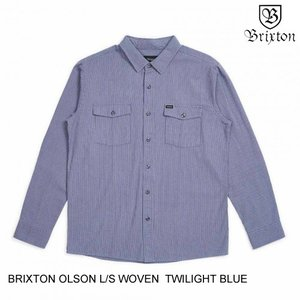 BRIXTON ブリクストン OLSON L/S WOVEN TWILIGHT/BLUE XS-XL...
