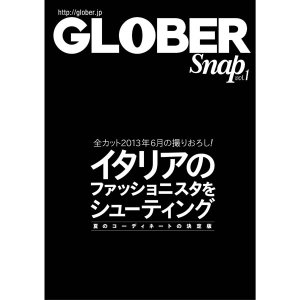 ブックス Books GLOBER Snap Vol.1 2013 June hff