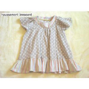 「haussement innocent」ふわふわダブルガーゼのkidsワンピース チュニックにも♪|hi-inari
