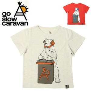 go slow caravan ゴースローキャラバン クマDJ TEE(KIDS) 311909 【Tシャツ/クマ柄/アウトドア/フェス/キッズ】【メール便・代引不可】|highball