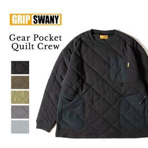 【先行受付予約!】【10月下旬順次発送】GRIP SWANY グリップスワニー GEAR POCKET QUILT CREW ギアポケッキルトクルー GSC-37 【トップス/長袖/アウトドア】|highball