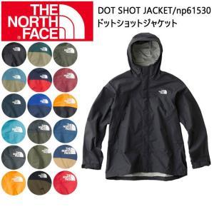 ノースフェイス THE NORTH FACE メンズジャケット /ドットショットジャケット DOT SHOT JACKET np61530【NF-OUTER】|highball