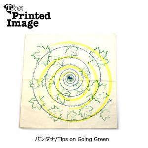 The Printed Image/ザ・プリンテッドイメージ  バンダナ/Tips on Going Green 【メール便・代引不可】|highball