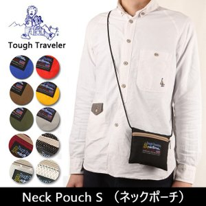 Tough Traveler タフトラベラー Neck Pouch S (ネックポーチ) TT-0001 【カバン】 サコッシュ 小物収納 ウォーキング 散歩【メール便・代引不可】|highball