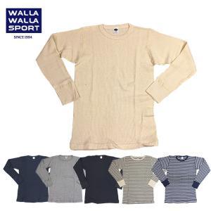 WALLA WALLA SPORT/ワラワラスポーツ ロングスリーブ ベーシック サーマル クルーネック L/S BASIC THERMAL CREW/長袖/ロンT|highball