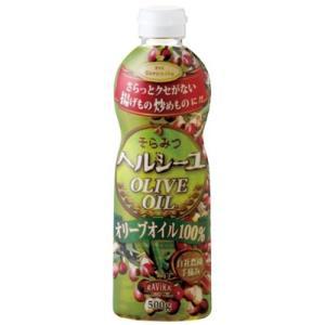 オリーブオイル 油 調味料 健康 そらみつ ヘルシーユ 500g|hihshop