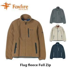 フォックスファイヤー Foxfire メンズ フラグフリースフルジップ トップス ジャケット アウター ミッドレイヤー トレッキング Flag fleece Full Zip FOX5113867|hikyrm