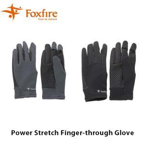 Foxfire フォックスファイヤー グローブ ユニセックス Power Stretch Finger-through Glove PSフィンガースルーグラブ 5420697 FOX5420697|hikyrm