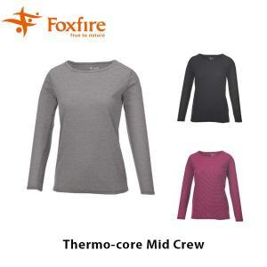 Foxfire フォックスファイヤー 長袖 トップス レディース Thermo-core Mid Crew サーモコアミッドクルー 8115635 FOX8115635|hikyrm