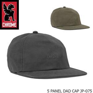 クローム CHROME 帽子 5 PANEL DAD CAP ファイブ パネル ダッド キャップ JAPAN LIMITED 日本限定デザイン JP075 JP075 国内正規品 hikyrm