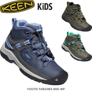 KEEN キーン キッズ ジュニア トレッキングシューズ ターギー ミッド ウォータープルーフ 登山靴 ハイキングシューズ TARGHEE MID WP YOUTH KEE0129 国内正規品|hikyrm
