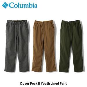 コロンビア Columbia キッズ ユース ロングパンツ ドーバーピーク II ユースラインドパンツ ズボン 撥水 紫外線カット 保温機能 アウトドア PY8013 国内正規品|hikyrm