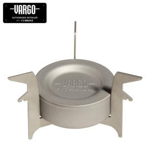 バーゴ VARGO シングルバーナー チタニウムコンバーターストーブ T-307 od himarayaod