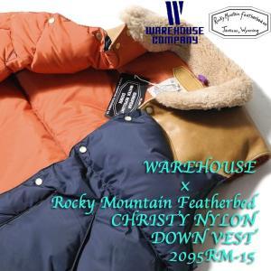 WAREHOUSE × Rocky Mountain Featherbed (ウエアハウス×ロッキーマウンテン フェザーベッド )  CHRISTY NYLON DOWN VEST 2095RM-15|hinoya-ameyoko