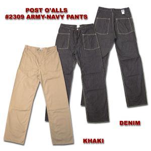 POST O'ALLS(ポストオーバーオールズ) #2309 ARMY-NAVY PANTS 2309-10OZ-TW|hinoya-ameyoko