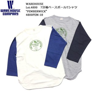 WAREHOUSE(ウエアハウス) Lot.4800 7分袖ベースボールTシャツ