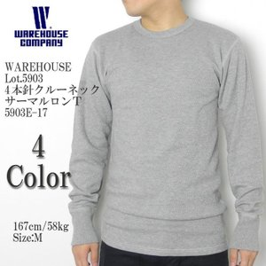 WAREHOUSE(ウエアハウス) Lot.5904 4本針クルーネックサーマルロンT 5903E-17|hinoya-ameyoko