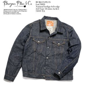 BURGUS PLUS(バーガスプラス) 14.5oz Natural indigo 3rd Type Trucker Jacket 71955-XX |hinoya-ameyoko