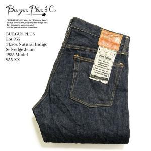 BURGUS PLUS(バーガスプラス) Lot.955 14.5oz ナチュラルインディゴ セルビッジジーンズ 1955モデル 955-XX |hinoya-ameyoko