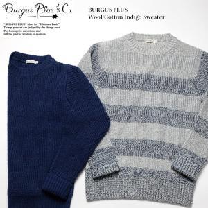BURGUS PLUS(バーガスプラス) ウール/コットン インディゴ セーター BP17611|hinoya-ameyoko